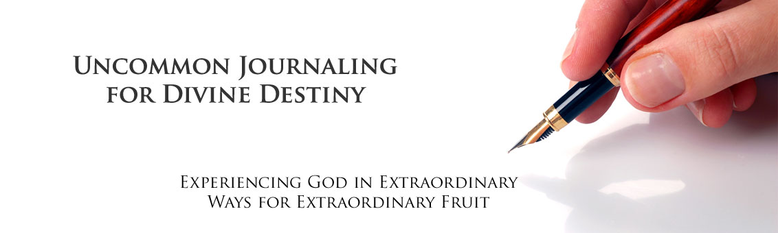Uncommon Journaling for Divine Destiny