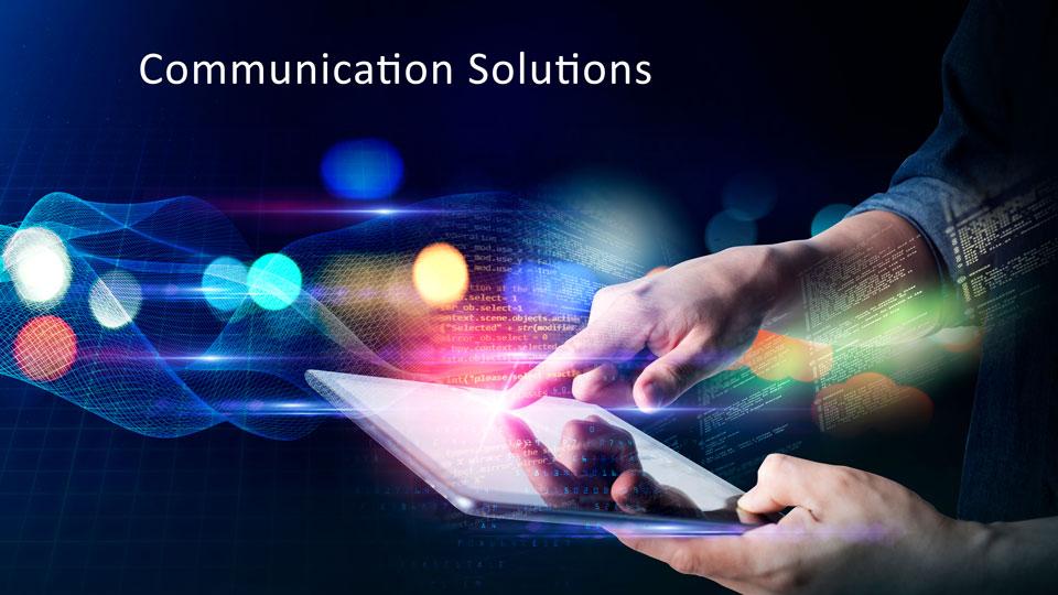 Communication Solutions