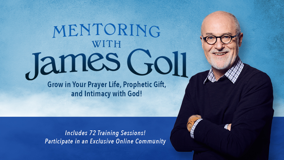 Mentoring with James Goll