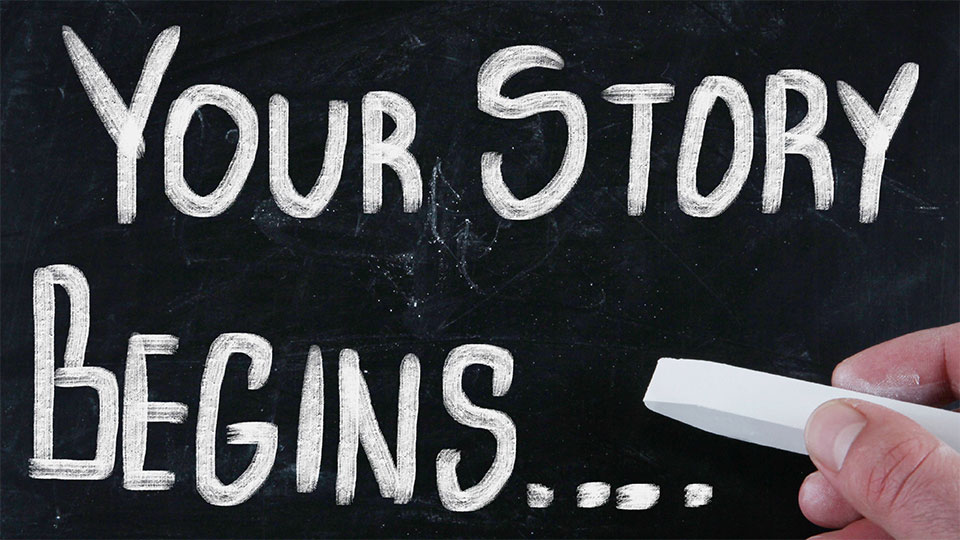 Your story begins