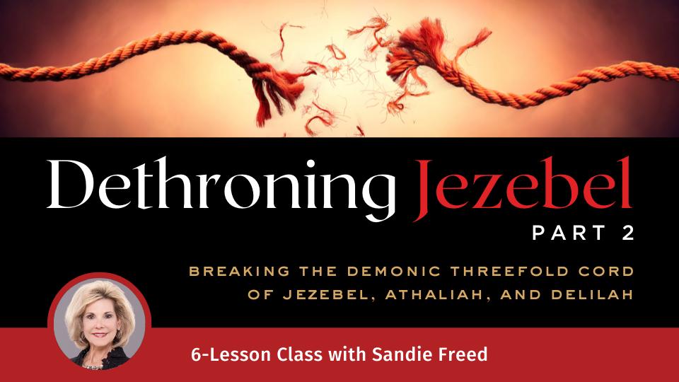 Dethroning Jezebel, Part 2