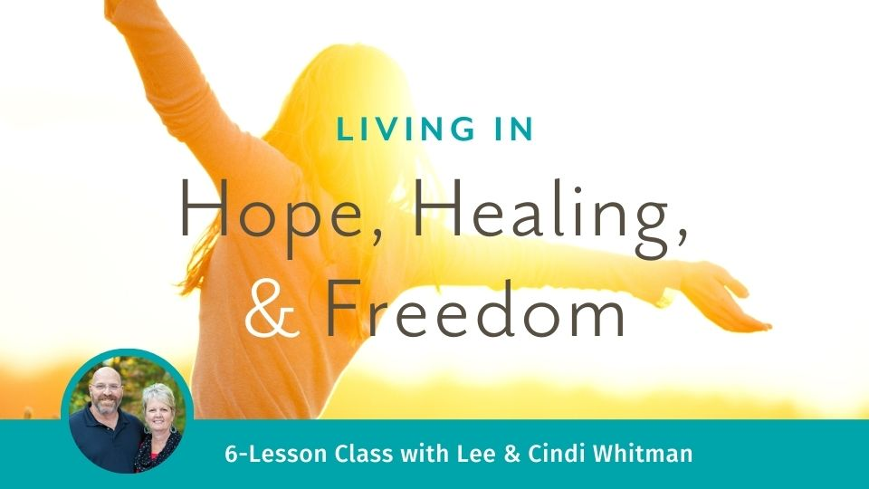 Living in Hope, Healing, and Freedom